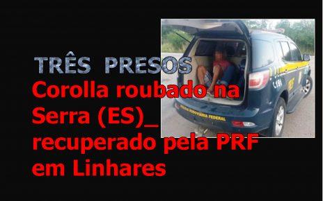 Conforme a PRF o veículo teria sido roubado em 9 de julho deste ano no município da Serra