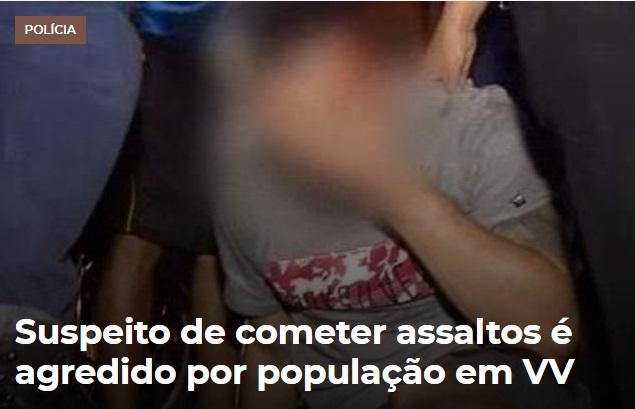 vila velha es suspieto de cometer assaltos agredido população radargeral.com foto folha vitoria